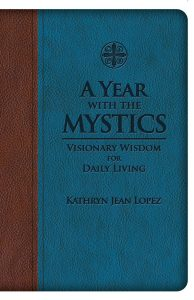 """What """"A Year with the Mystics"""" can teach us about thoughts and prayers"""